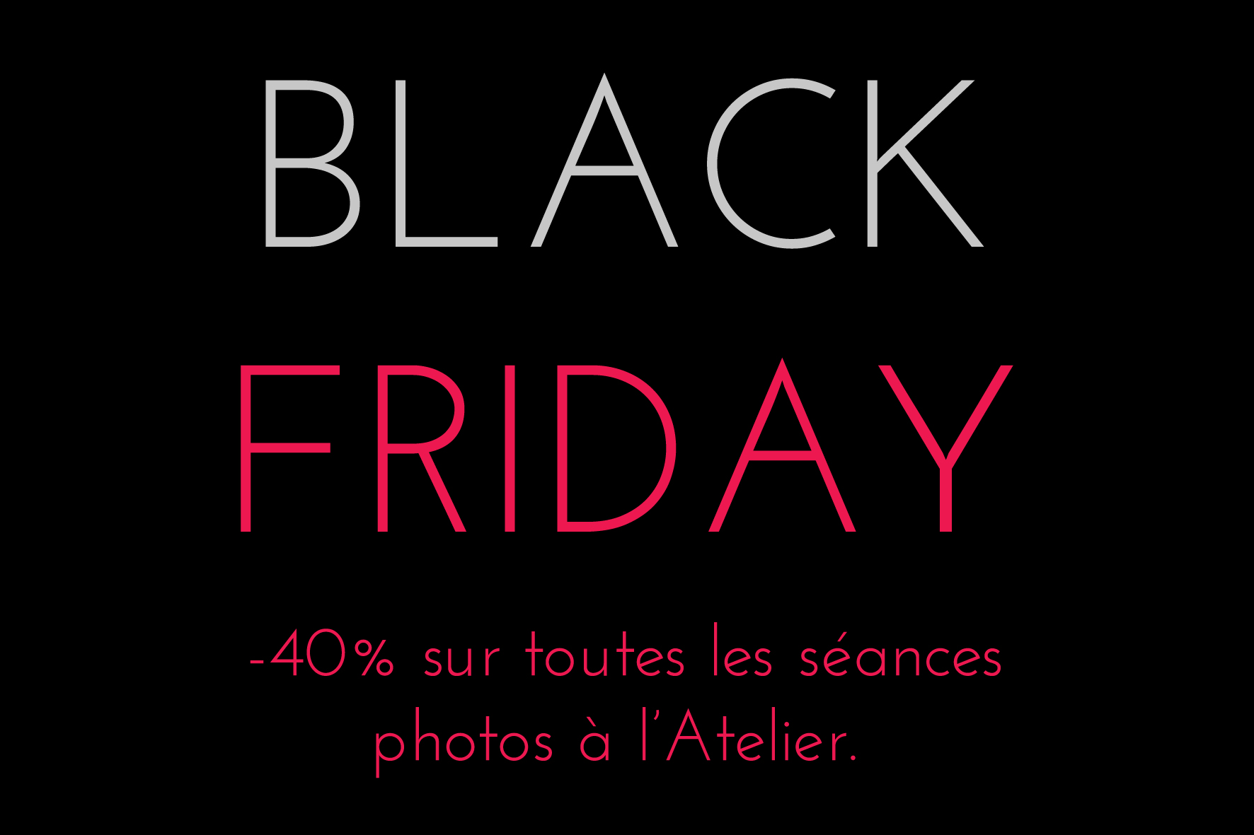 BLACK FRIDAY Ludivine B Photographe